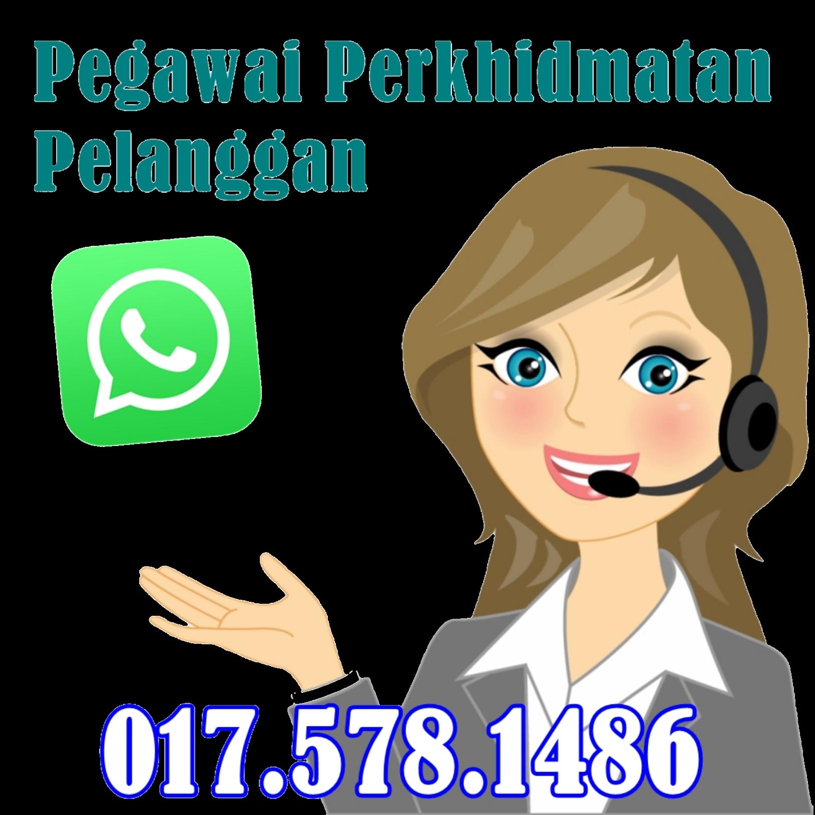 wassap pegawai perkhidmatan pelanggan kami di 0175781486